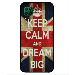 Keep Calm And Dream Big Hülle Für Huawei P40 Lite