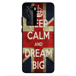 Huawei P40 Pro Keep Calm And Dream Big Cover