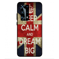 Huawei P40 Pro Plus Keep Calm And Dream Big Cover