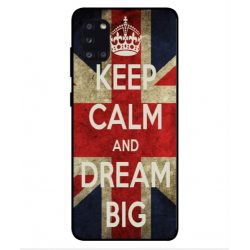 Samsung Galaxy A31 Keep Calm And Dream Big Cover