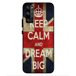 Huawei Honor 30 Pro Keep Calm And Dream Big Cover
