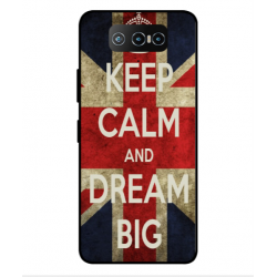 Asus Zenfone 7 Pro ZS671KS Keep Calm And Dream Big Cover