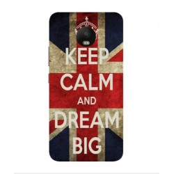 Motorola Moto E4 Keep Calm And Dream Big Cover